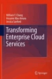 William Y. Chang et Hosame Abu-Amara - Transforming Enterprise Cloud Services.