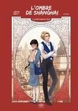 Williams Crépin et Patrick Marty - L'ombre de Shanghai Tome 1 : Le retour du fils.