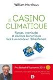 Jérôme Duquène - Le casino climatique - Risques incertitudes et solutions économiques face à un monde en réchauffement.