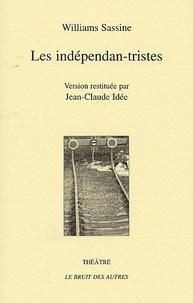 Williams Sassine - Les indépendan-tristes.