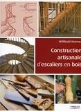 Willibald Mannes - Construction artisanale d'escaliers en bois.