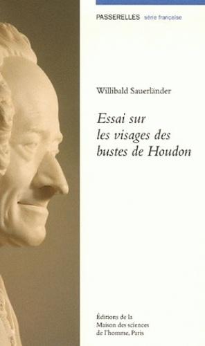 Willibald Sauerländer - Essai sur les visages des bustes de Houdon.