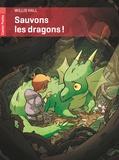 Willis Hall - Sauvons les dragons !.