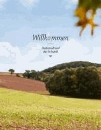 Willkommen: Duderstadt und das Eichsfeld.