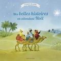 Willy Boulnois et Claire Clément - Mes belles histoires en attendant Noël.