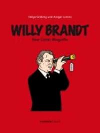 Willy Brandt - Eine Comic-Biografie.