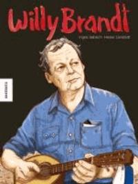 Willy Brandt - Sein Leben als Comic.