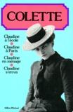 Willy et  Colette - Claudine à l'école. Claudine à Paris. Claudine en ménage. Claudine s'en va.