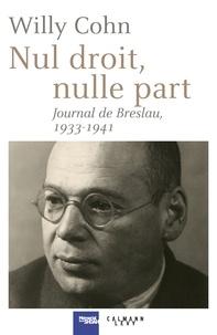 Nul droit, nulle part - Journal de Breslau, 1933-1941.pdf