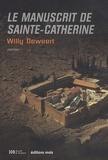 Willy Deweert - Le manuscrit de Sainte-Catherine.