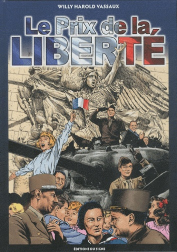 Willy-Harold Vassaux - Le prix de la liberté.