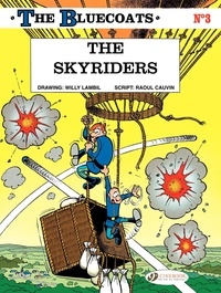 Willy Lambil - The bluecoats - tome 3 the skyriders - volume 03.