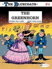 Willy Lambil et Raoul Cauvin - The Bluecoats Tome 4 : The Greenhorn.
