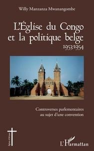 Histoiresdenlire.be L'Eglise du Congo et la politique belge (1953-1954) - Controverses parlementaires au sujet d'une convention Image