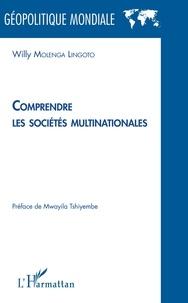 Willy Molenga Lingoto - Comprendre les sociétés multinationales.