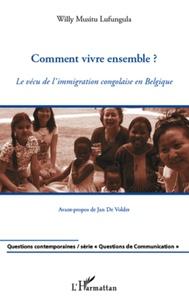 Ucareoutplacement.be Comment vivre ensemble ? - Le vécu de l'immigration congolaise en Belgique Image