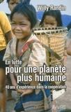 Willy Randin - En lutte pour une planète plus humaine.