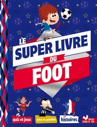 Willy Richert - Mon super livre du foot.