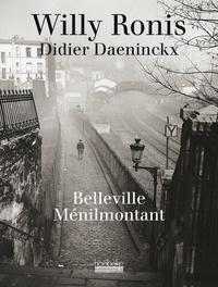 Willy Ronis et Didier Daeninckx - Belleville-Ménilmontant.