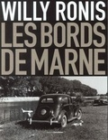 Willy Ronis - Le Val et les bords de Marne.