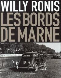 Willy Ronis - Le Val et les bords de Marne.