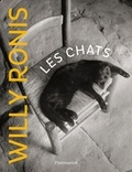 Willy Ronis - Les chats de Willy Ronis.