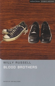 Willy Russell - Blood Brothers.