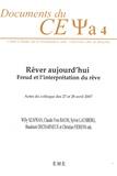 Willy Szafran et Claude-Yves Baum - Rêver aujourd'hui - Freud et l'interprétation du rêve.
