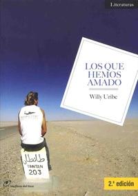 Willy Uribe - Los que hemos amado.