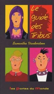 Willy Vandersteen - Le guide des tribus - 1 tribu, 2 tribus, 3 tribus... une Planète.