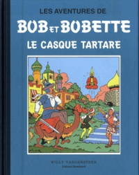 Willy Vandersteen - Les aventures de Bob et Bobette - Le casque tartare.
