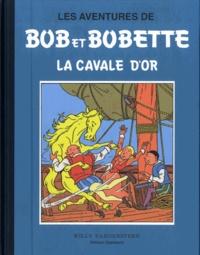 Willy Vandersteen - Les aventures de Bob et Bobette - La cavale d'or.