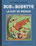 Willy Vandersteen - Les aventures de Bob et Bobette - La clef de bronze.