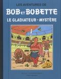 Willy Vandersteen - Les aventures de Bob et Bobette - Le gladiateur-mystère.