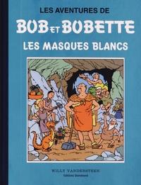 Willy Vandersteen - Les aventures de Bob et Bobette - Les masques blancs.