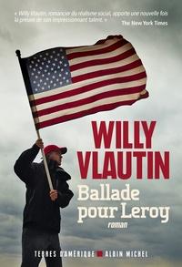 Willy Vlautin - Ballade pour Leroy.