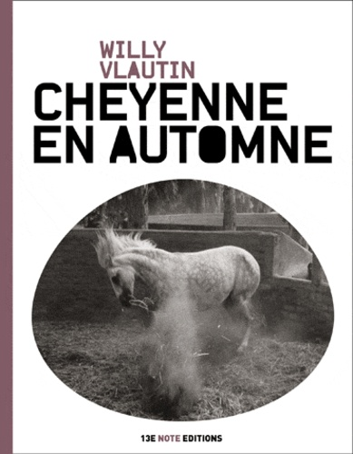 Willy Vlautin - Cheyenne en automne.