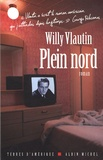 Willy Vlautin - Plein nord.
