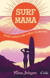 Wilma Johnson - Surf Mama.