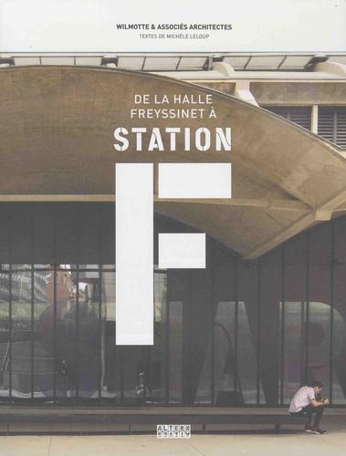De la halle Freyssinet à la station F