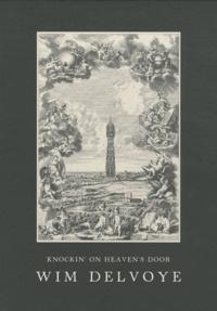 Wim Delvoye - Knockin' on Heaven's Door.