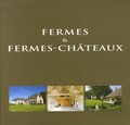 Wim Pauwels - Fermes et fermes-châteaux - Edition trilingue français-anglais-néerlandais.