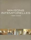 Wim Pauwels - Maisons intemporelles - 1995-2005, Edition trilingue français-anglais-néerlandais.
