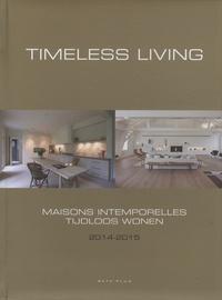 Wim Pauwels - Maisons intemporelles - 2014-2015.