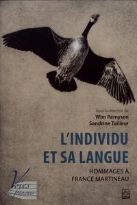Wim Remysen et Sandrine Tailleur - L'individu et sa langue - Hommages à France Martineau.