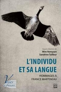 Wim Remysen - L'individu et sa langue. Hommages à France Martineau.