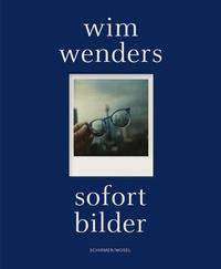 Wim Wenders - Sofort Bilder.