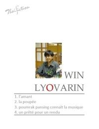Win Lyovarin - 4 nouvelles - L'Amant, La poupée, Poumrak Pansing (2).