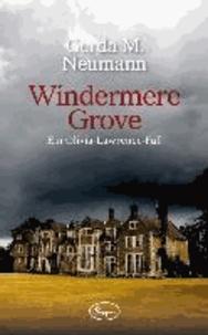 Windermere Grove - Ein Olivia-Lawrence-Fall.