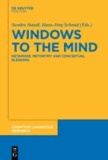 Windows to the Mind - Metaphor, Metonymy and Conceptual Blending.